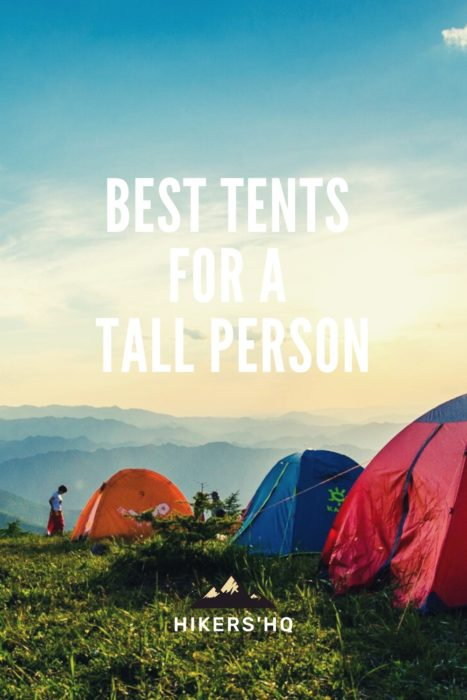 HiKERS' HQ Pinterest Post - best tents for a tall person