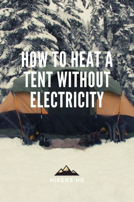 How to heat a tent without electricity - pinterest