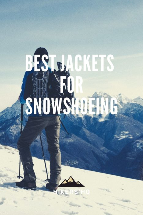 best jackets for snowshoeing - pinterest